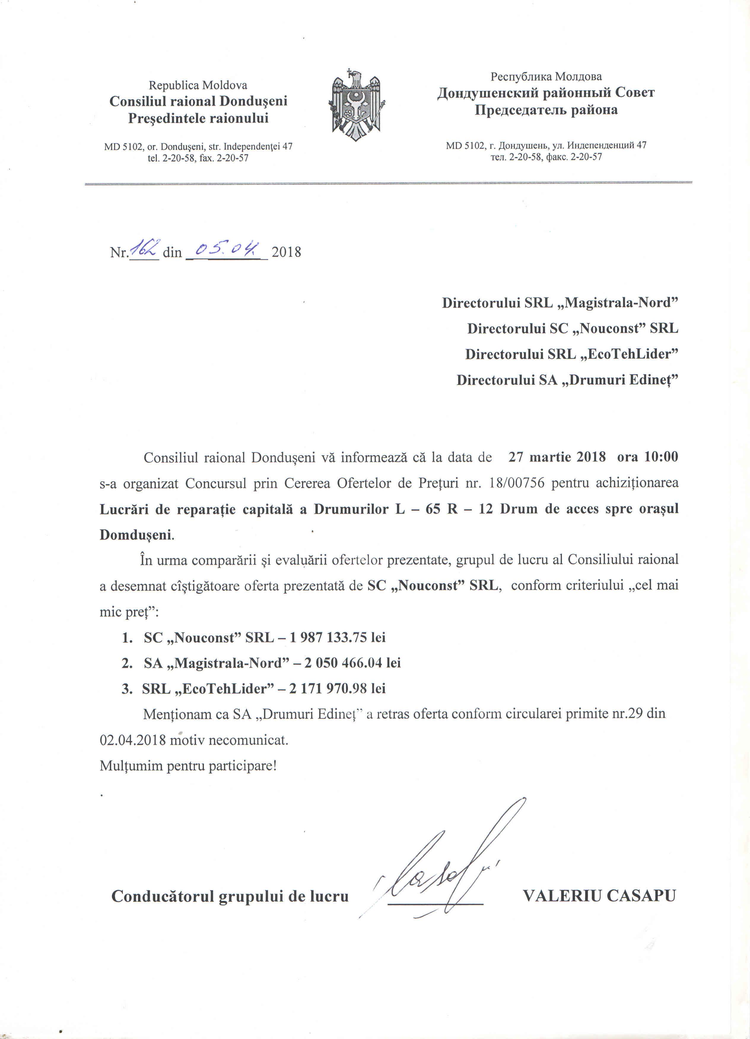Rezultatele LP nr. 1800756 din 27.03.18 pentru achiziționarea Lucrări de reparație capitală a drumului L-65 R-12 Drum de acces spre or. Dondușeni