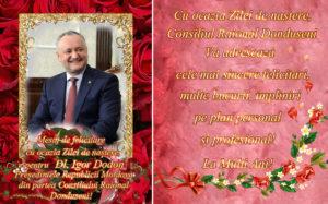 Mesaj de felicitare cu ocazia Zilei de naștere pentru Dl. Igor Dodon, Președintele Republicii Moldova, din partea Consiliului Raional Dondușeni!