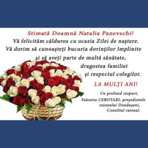 Mesaj de felicitare cu ocazia Zilei de naștere, pentru Doamna Natalia Panevschi, Consilier raional,