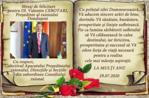Mesaj de felicitare pentru Dl Valentin Cebotari, Președintele Raionului Dondușeni